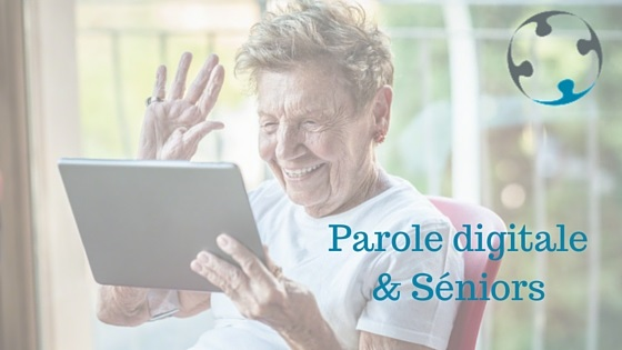 Parole digitale et seniors